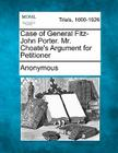 Case of General Fitz-John Porter. Mr. Choate's Argument for Petitioner Cover Image