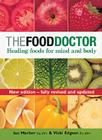 The Food Doctor - Fully Revised and Updated: Healing Foods for Mind and Body Cover Image