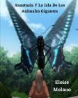 Anastasia Y La Isla De Los Animales Gigantes Cover Image