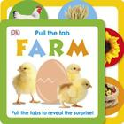 Pull the Tab: Farm: Pull the Tabs to Reveal the Surprise! Cover Image