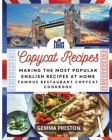 Making Recipes: Making the Most Popular English Recipes at Home (Famous Restaurant Copycat Cookbook) Cover Image