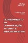 Planejamento em Comunicação Interna e Endomarketing: Integrando teoria e prática Cover Image