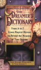 The Dreamer's Dictionary: From A to Z...3,000 Magical Mirrors to Reveal the Meaning of Your Dreams Cover Image
