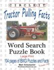 Circle It, Tractor Pulling Facts, Large Print, Word Search, Puzzle Book Cover Image