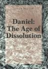 Daniel: The Age of Dissolution Cover Image