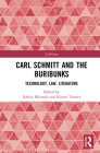 Carl Schmitt and the Buribunks: Technology, Law, Literature Cover Image