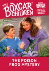 The Poison Frog Mystery (The Boxcar Children Mysteries #74) Cover Image