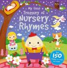 My First Treasury of Nursery Rhymes: Over 150 rhymes to read and share Cover Image
