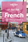 Lonely Planet Fast Talk French 4 Cover Image