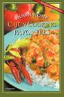 Down-Home Cajun Cooking Favorites Cover Image
