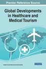Global Developments in Healthcare and Medical Tourism Cover Image