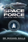 Space Force: Our Star Trek Future Cover Image