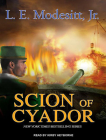 Scion of Cyador (Saga of Recluce (Audio) #11) Cover Image