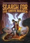 Search for the Swan Maiden: A Sam London Adventure Cover Image