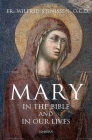 Mary in the Bible and in Our Lives Cover Image