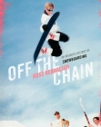 Off the Chain: An Insider's History of Snowboarding Cover Image