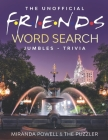 The Unofficial Friends Word Search, Jumbles, and Trivia Book Cover Image