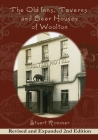 The Old Inns, Taverns and Beer Houses of Woolton: Revised and Expanded 2nd Edition Cover Image