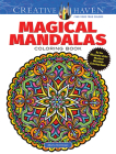 Creative Haven Magical Mandalas Coloring Book: By the Illustrator of the Mystical Mandala Coloring Book (Creative Haven Coloring Books) Cover Image