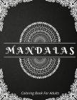 Mandalas Coloring Book For Adults Cover Image