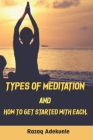 Types of meditation and how to get started with each Cover Image