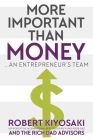 More Important Than Money: An Entrepreneur's Team Cover Image