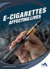E-Cigarettes: Affecting Lives Cover Image