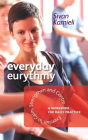 Everyday Eurythmy: Exercises to Calm, Strengthen, and Centre: A Workbook for Daily Practice Cover Image