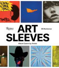 Art Sleeves: Album Covers by Artists Cover Image