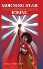 Morning Star Rising: The Politics of Decolonization in West Papua (Indigenous Pacifics) Cover Image