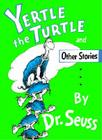 Yertle the Turtle (Classic Seuss) Cover Image