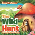 The Wild Hunt - Children's Norse Folktales Cover Image