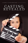Casting Revealed: A Guide for Film Directors Cover Image