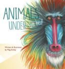 Animals Under the Bed! (Magical Animals) Cover Image