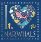 I Heart Narwhals, Volume 4 Cover Image