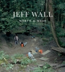 Jeff Wall: North & West Cover Image