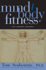 Mind/Body Fitness: Focus, Preparation, Performance Cover Image