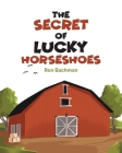 The Secret of Lucky Horseshoes Cover Image