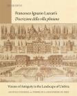 Francesco Ignazio Lazzari's Discrizione Della Villa Pliniana: Visions of Antiquity in the Landscape of Umbria (Ex Horto: Dumbarton Oaks Texts in Garden and Landscape Studi) Cover Image