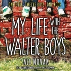 My Life with the Walter Boys Lib/E Cover Image