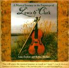 A Musical Journey in the Footsteps of Lewis & Clark Cover Image