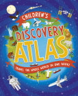 Children's Discovery Atlas: Travel the world in one book! Cover Image