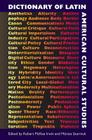 Dictionary of Latin American Cultural Studies Cover Image