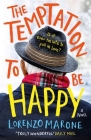 The Temptation to Be Happy Cover Image