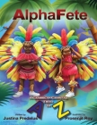 AlphaFete: A Caribbean Carnival From A to Z Cover Image