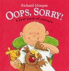 OOPS, Sorry!: A First Book of Manners Cover Image