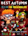 Best Autumn Book for Preschoolers: Coloring Books: Activity Books: Autumn Books - Paperback Cover Image