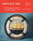 Endless Sea: Stories told through the taonga of the New Zealand Maritime Museum Hui te Ananui a Tangaroa Cover Image