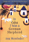 In Cuba I Was a German Shepherd Cover Image