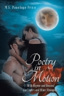 Poetry in Motion: (With Rhyme and Reason) for Lovers and Other Strangers Cover Image